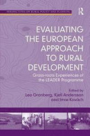 Evaluating the European Approach to Rural Development -- Bok 9781138547285