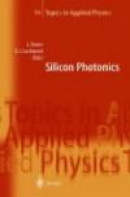 Silicon Photonics -- Bok 9783642059094
