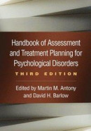 Handbook of Assessment and Treatment Planning for Psychological Disorders, 2/e -- Bok 9781462543533