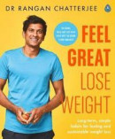 Feel Great, Lose Weight -- Bok 9780241397831