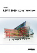 Revit 2020 - Konstruktion -- Bok 9789188223708