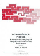 Atherosclerotic Plaques -- Bok 9781475704389