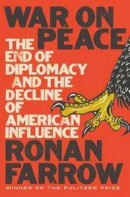 War On Peace - The End Of Diplomacy And The Decline Of American Influence -- Bok 9780393652109