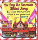 The Day the Chocolate Melted Away -- Bok 9780578467887