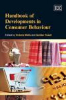 Handbook of Developments in Consumer Behaviour -- Bok 9781849802444