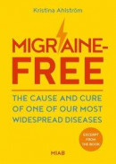 Excerpt from Migraine-Free ? The cause and cure of one of our most widespread diseases -- Bok 9789198215175