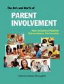 The Do's and Don'ts of Parent Involvement -- Bok 9781564990754