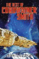 The Best of Cordwainer Smith -- Bok 9781612423609