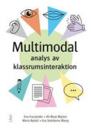 Multimodal analys av klassrumsinteraktion -- Bok 9789147139590