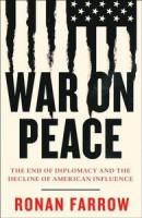 War on Peace: The End of Diplomacy and the Decline of American Influence -- Bok 9780007575640