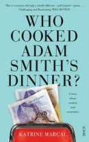 Who Cooked Adam Smith's Dinner? -- Bok 9781925113723