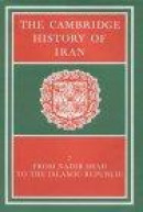 Cambridge History of Iran: From Nadir Shah to the Islamic Republic -- Bok 9780521200950