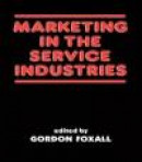 Marketing in the Service Industries: Marketing Service Inds -- Bok 9780415761185