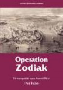 Operation Zodiak : ett europeiskt epos -- Bok 9789198194227