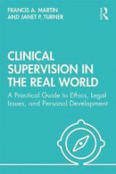 Clinical Supervision in the Real World -- Bok 9780367340711