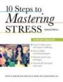 10 Steps to Mastering Stress -- Bok 9780199917532