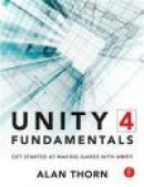 Unity 4 Fundamentals: Making Games with Unity -- Bok 9780415823838