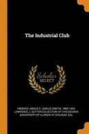 The Industrial Club -- Bok 9780353240421
