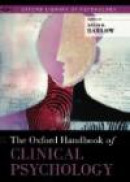 The Oxford Handbook of Clinical Psychology (Oxford Library of Psychology) -- Bok 9780195366884