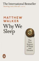 Why We Sleep -- Bok 9780141983769