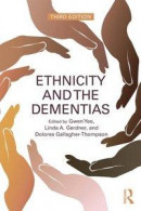 Ethnicity and the Dementias -- Bok 9781351665094