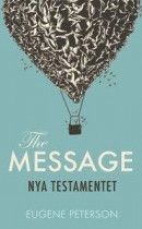 Nya Testamentet : the message på svenska -- Bok 9789173874960