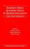 Assessing Basic Academic Skills in Higher Education -- Bok 9780805803365