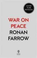 War on Peace: The End of Diplomacy and the Decline of American Influence -- Bok 9780007575633