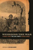 Weirding the War -- Bok 9780820341859