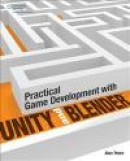 Practical Game Development with Unity and Blender -- Bok 9781305074705