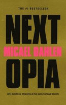Nextopia : life, business and love in the expectations society -- Bok 9789187419171