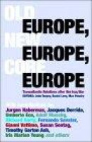 Old Europe,New Europe,Core Europe -- Bok 9781844675203