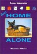 Dogs Home Alone -- Bok 9780966048421