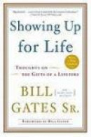 Showing Up for Life: Thoughts on the Gifts of a Lifetime -- Bok 9780385527026