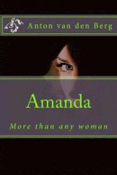 Amanda: More Than Any Woman -- Bok 9781466449305