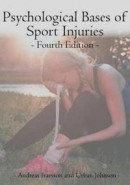Psychological Bases of Sport Injuries 4th Edition -- Bok 9781940067407