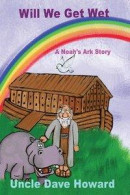 Will we get wet: A Noah's ark story -- Bok 9781536836783