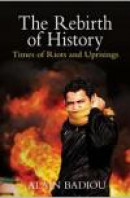 The Rebirth of History: Times of Riots and Uprisings -- Bok 9781844678792