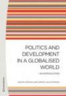 Politics and Development in a Globalised World: An Introduction -- Bok 9789144081649