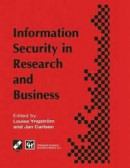 Information Security in Research and Business -- Bok 9781475754810