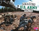 Amazing U.S. Army Facts -- Bok 9781515709855