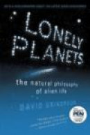 Lonely Planets: The Natural Philosophy of Alien Life -- Bok 9780060959968