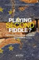 Playing second fiddle? : contending visions of Europe's future development -- Bok 9789187439124