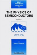 Physics Of Semiconductors, The - Proceedings Of The 22nd International Conference (In 3 Volumes) -- Bok 9789814533638