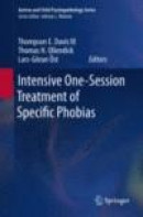 Intensive One-Session Treatment of Specific Phobias -- Bok 9781461432531