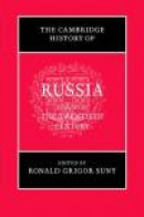 The Cambridge History of Russia, Volume 3 -- Bok 9780521811446