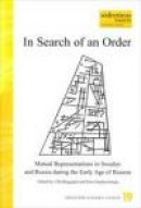 In search of an order : mutual representations in Sweden and Russia during -- Bok 9789189315433
