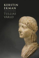 Tullias värld -- Bok 9789100182908