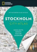 NATIONAL GEOGRAPHIC City-Atlas Stockholm -- Bok 9783955592691