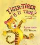 Tiger-Tiger, Is It True?: Four Questions to Make You Smile Again -- Bok 9781401925604